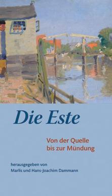 Die Este - Von der Quelle bis zur Mündung
